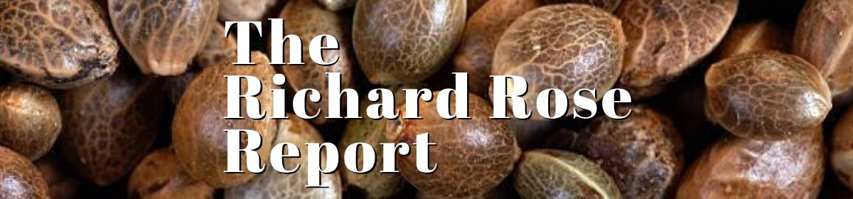 The Richard Rose Report