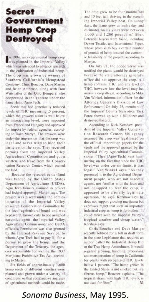 1994: Secret Government Hemp Crop Destroyed